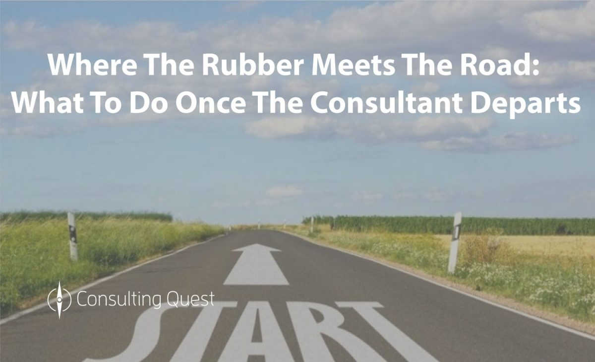 Prepare your teams for when the Consultant leaves