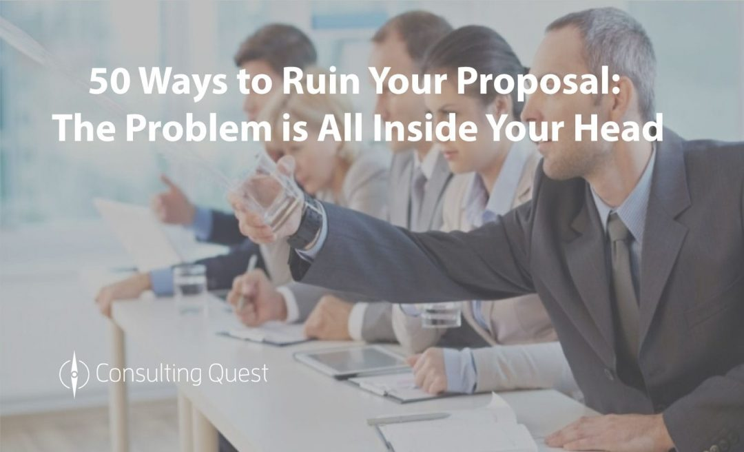 A Foolproof Guide to be sure to Ruin Your Proposals