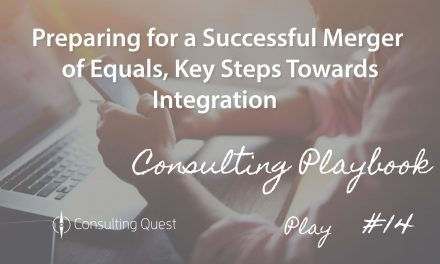 Consulting Playbook: Pay attention to Integration when Preparing a merger of equals