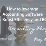 Consulting Playbook: Boosting Accounting System to Increase Revenues