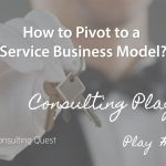 Consulting Playbook: Executing a Strategic Change from Hospitality to Service Provider