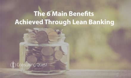 Lean Banking Can Transform Your Institution. Don't ignore it.