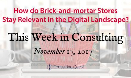 This Week in Consulting: The New Retail Industry