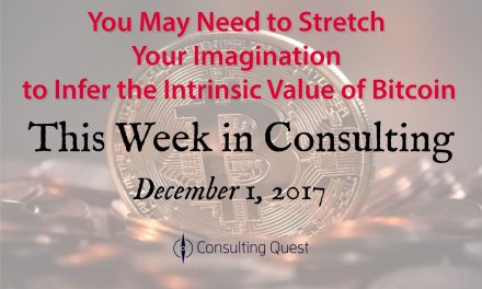 This Week in Consulting: This Is What Could Pop the Bitcoin Bubble