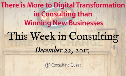 This Week in Consulting: Digital Transformation in the Consulting Industry