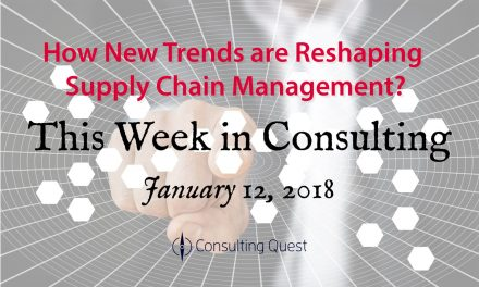 This Week in Consulting: The Inevitable Change in Supply Chain Management