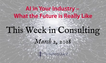 This Week in Consulting: Reshaping Business with Artificial Intelligence