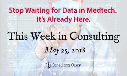 This Week in Consulting: Medtech Trends