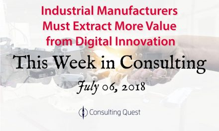 This Week in Consulting: Industry 4.0 – The Future of Manufacturing is Digital
