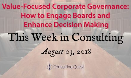 This Week in Consulting: Value-Focused Corporate Governance