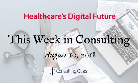 This Week in Consulting: Healthcare's Digital Future