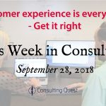This Week in Consulting: Customer Experience Tools and Trends