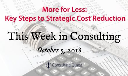 This Week in Consulting: Rethinking Costs