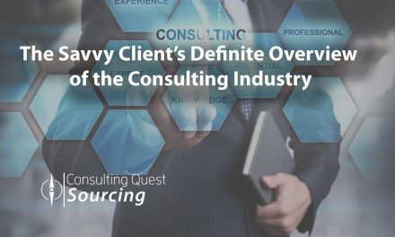 The Savvy Client's Definite Overview of the Consulting Industry Today