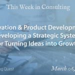 This Week in Consulting: Innovation & Product Development