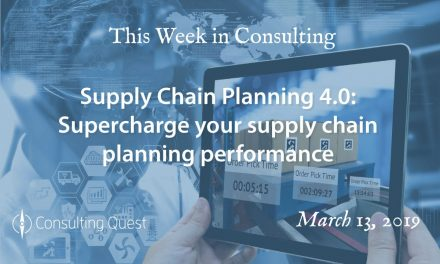 This Week in Consulting: Supply Chain Planning 4.0