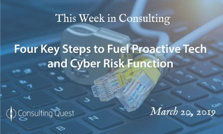 This Week in Consulting: Proactive Tech and Cyber Risk
