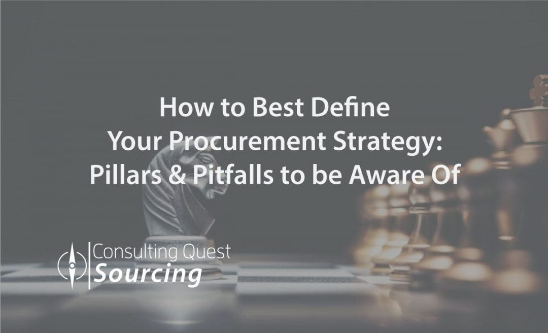 How to Best Define Your Procurement Strategy: Pillars & Pitfalls