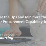 Optimize the Ups and Minimize the Downs of Your Procurement Capability Journey