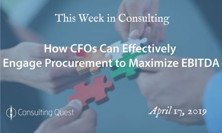 This week in Consulting: How CFOs Can Effectively Engage Procurement to Maximize EBITDA