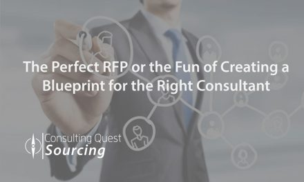 The Perfect Consulting RFP or the Fun of Creating a Blueprint for the Right Consultant