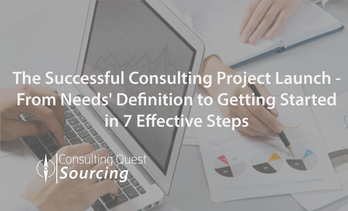 7 Effective Steps to successfully launch your Consulting Project