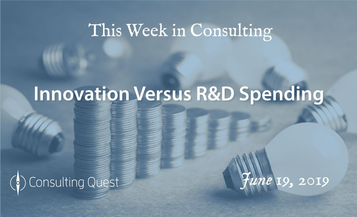 This Week in Consulting: Innovation Versus R&D Spending