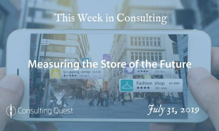 This Week in Consulting: Measuring the Store of the Future
