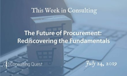 This Week in Consulting: The Future of Procurement: Rediscovering the Fundamentals