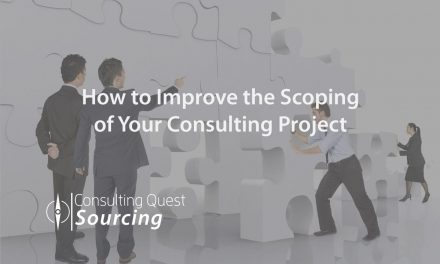 How to Improve the Scoping of Your Consulting Project with These 7 Powerful Techniques