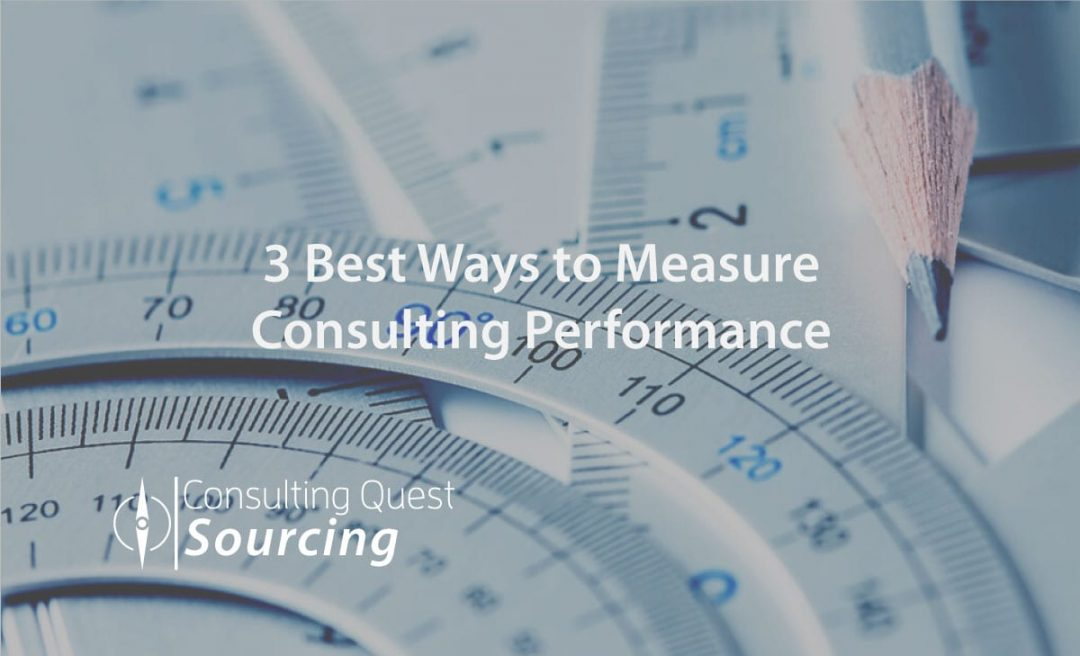 3 Best Ways to Measure Consulting Performance – In Short, Medium & Long-Term Formats