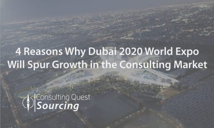 4 Reasons Why Dubai 2020 World Expo Will Spur Growth in the Consulting Market