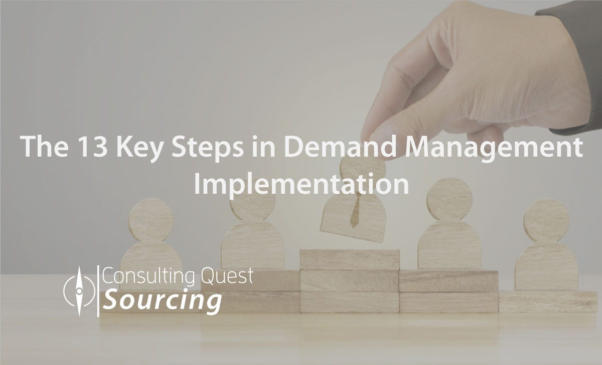 The 13 Key Steps in Demand Management Implementation