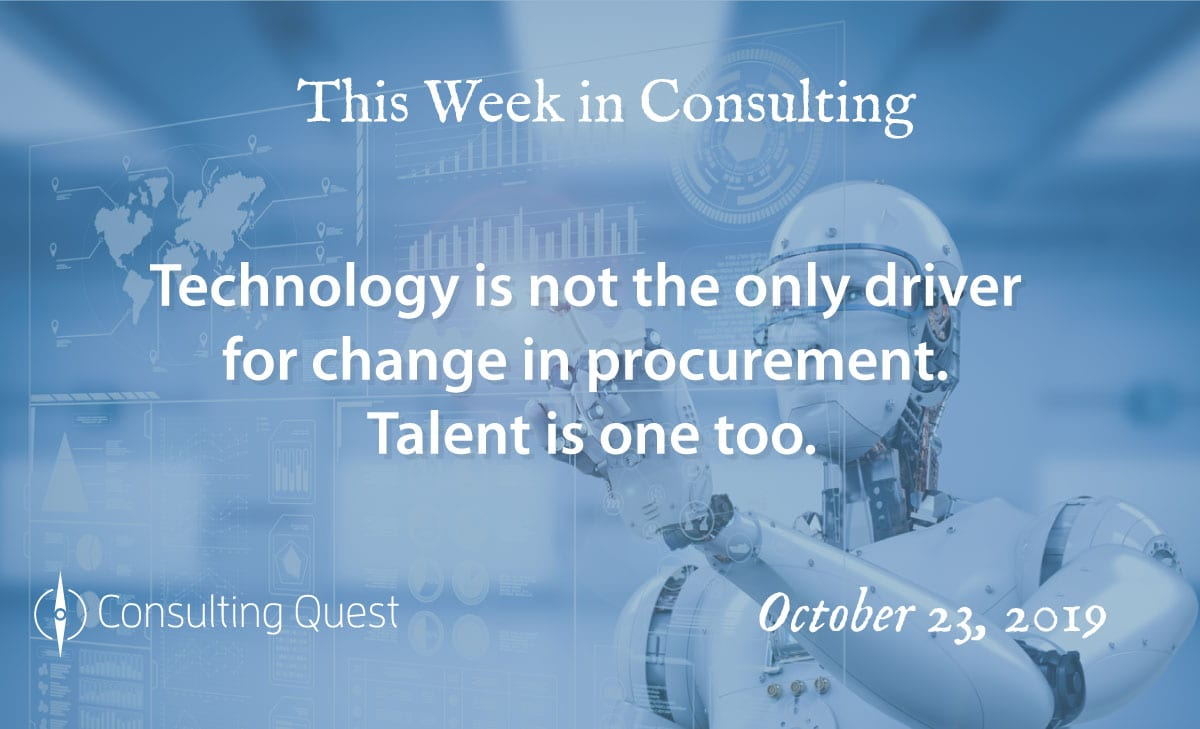 This Week in Consulting:Technology is not the only driver for Change in Procurement.