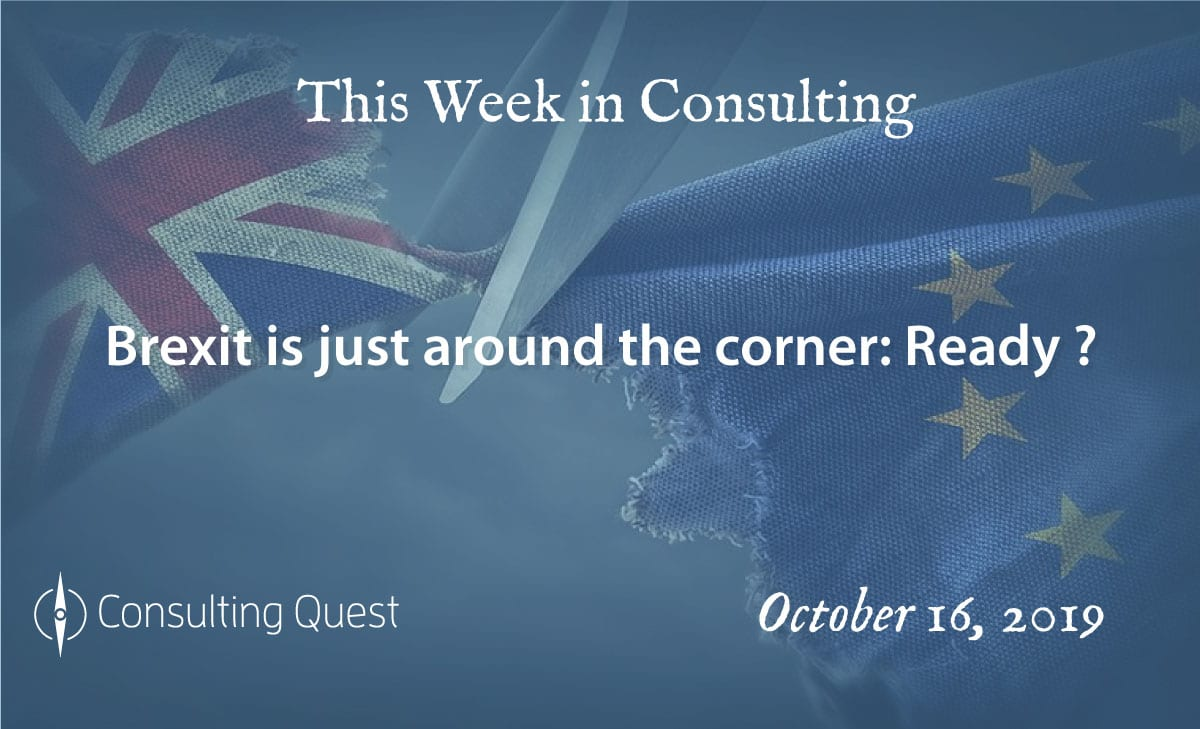 This Week in Consulting-Brexit is just around the corner: Ready ?
