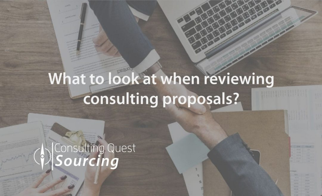 What to look at when reviewing consulting proposals? Your Top 17 Questions Answered.