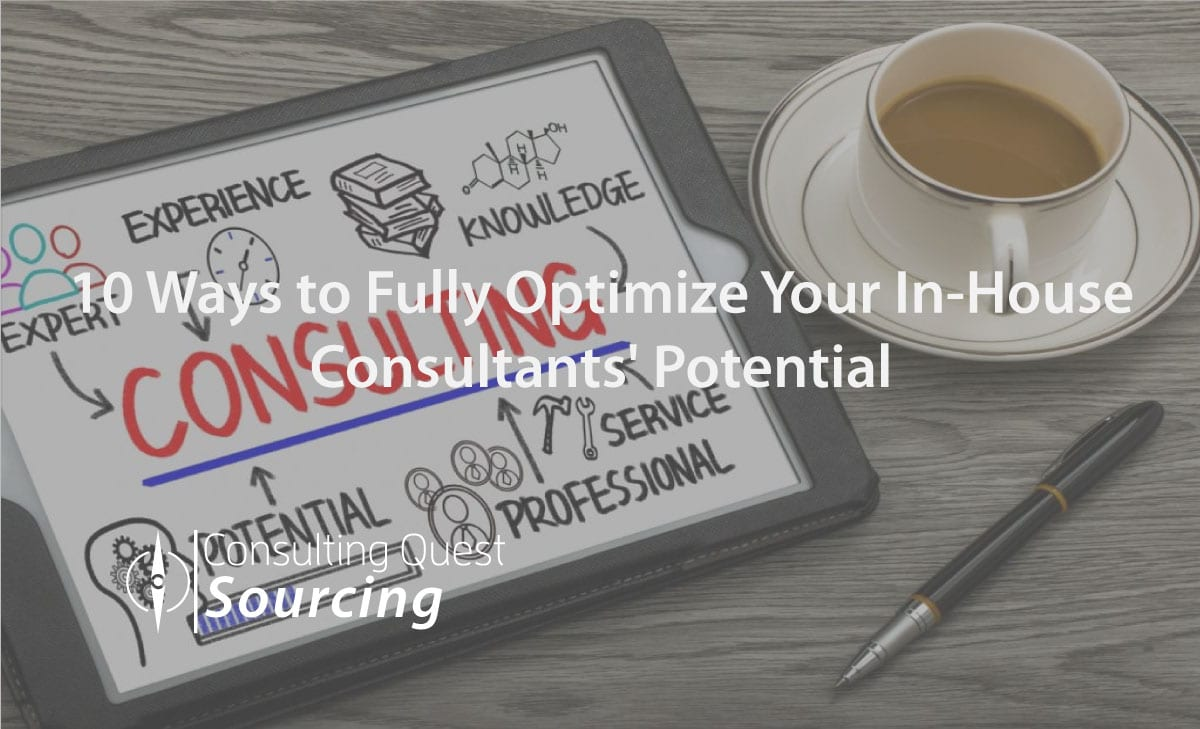 Everything You Like to Know About In-House Consulting and How to Optimize Your Internal Consultants' Potential