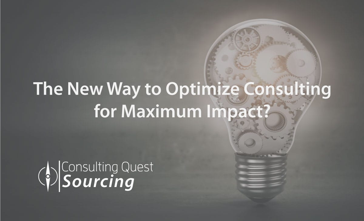 The New Way to Optimize Consulting for Maximum Impact – Key Points to Apply to Your Next Project  ( Five Wrong Approach Scenarios and How to Avoid Them?)