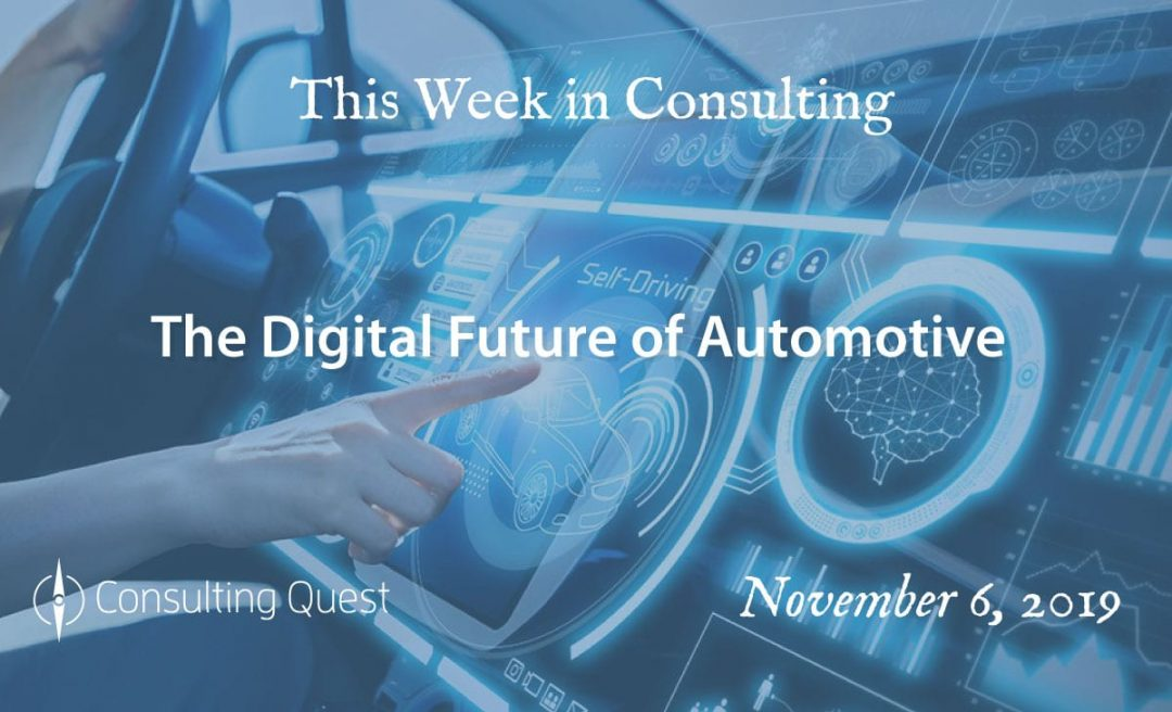 This Week in Consulting:The Digital Future of Automotive