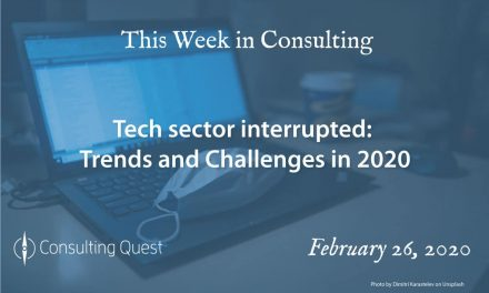 This Week in Consulting: Tech sector interrupted: trends and challenges in 2020