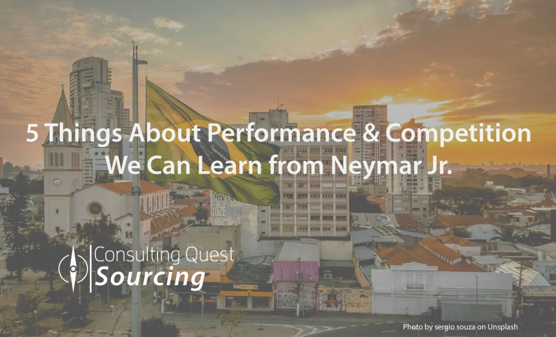 5 Things About Performance & Competition We Can Learn from Neymar Jr.