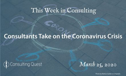 This Week in Consulting: Consultants Take on the Coronavirus Crisis