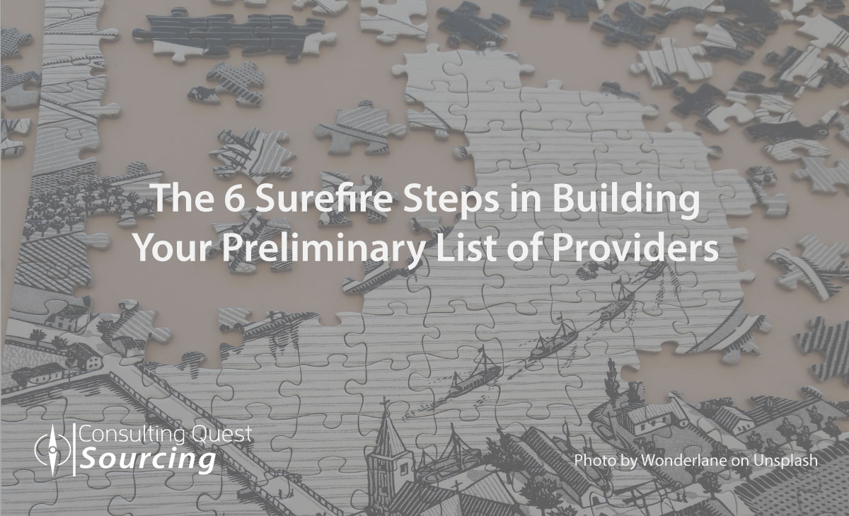 The 6 Surefire Steps in Building Your Preliminary List of Providers