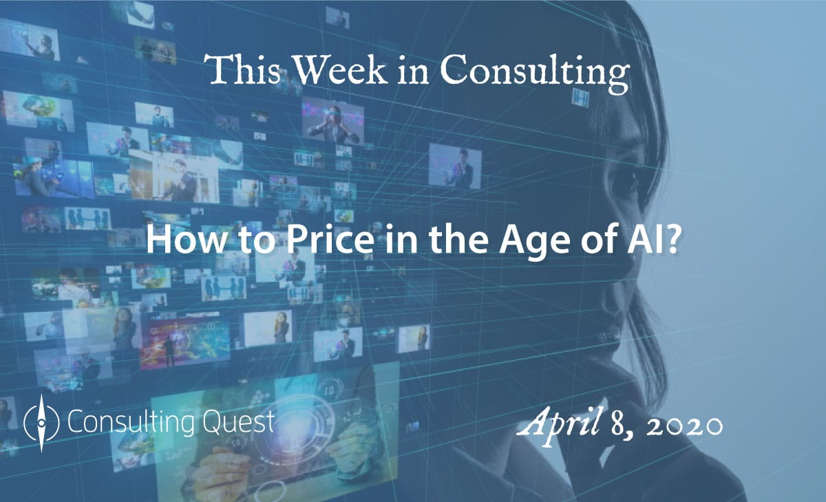 This Week in Consulting: How to Price in the Age of AI?