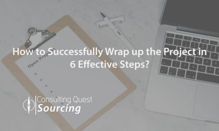 Effective and Successful Consulting Project Wrapping in 6 Steps