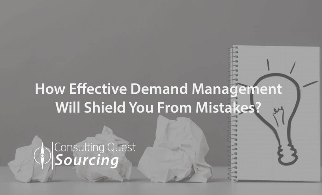 How Effective Demand Management Will Shield You From Mistakes?