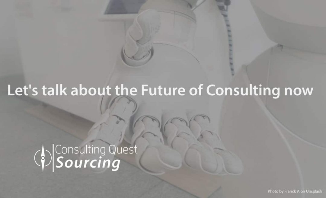 Let's talk about the future of Consulting now