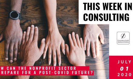 This Week In Consulting: How can the Nonprofit sector prepare for a post-covid future?