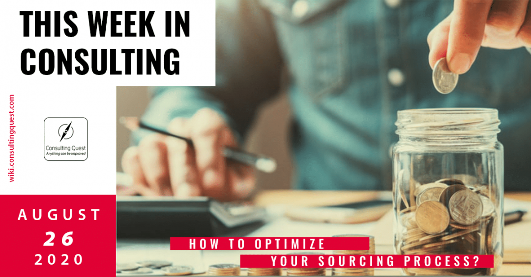 This Week In Consulting: How to optimize your sourcing process?