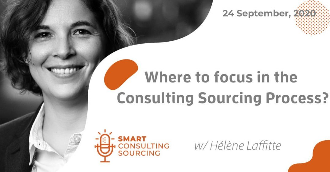 Podcast | Where to focus in the Consulting Sourcing Process?